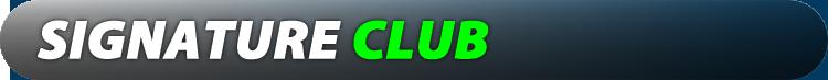 SIGNATURE CLUB
